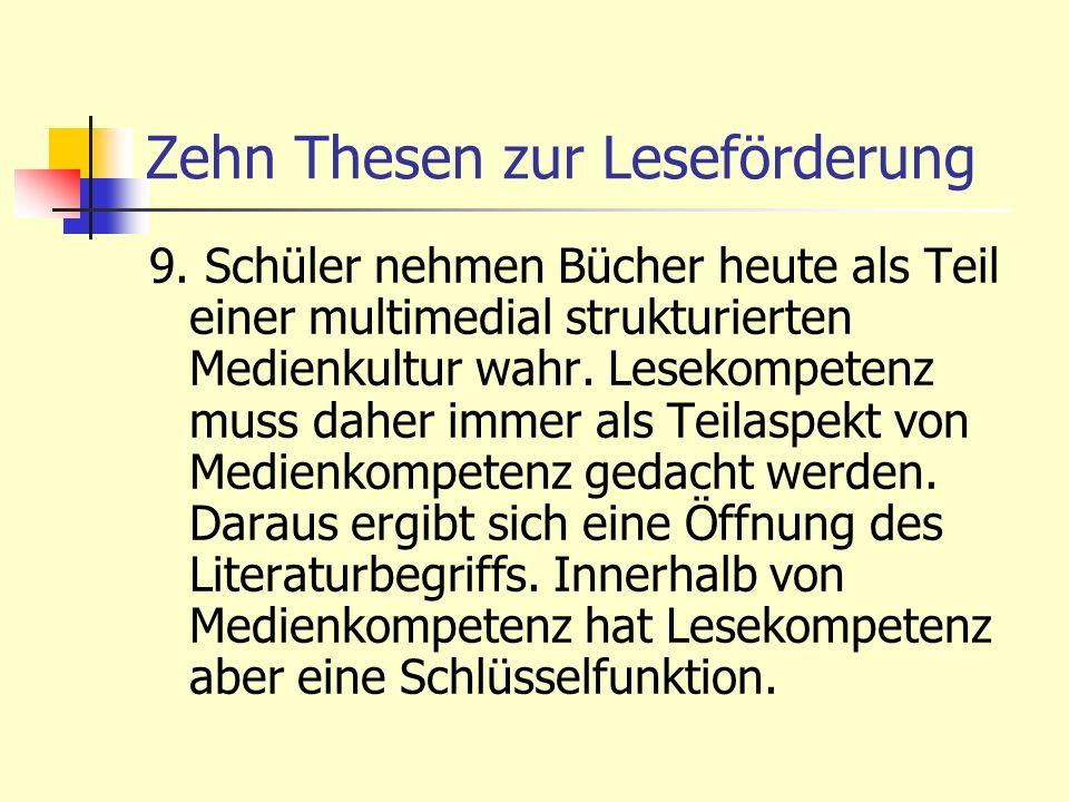 Zehn Thesen zur Leseförderung