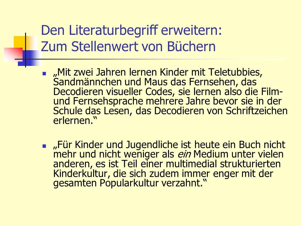 Den Literaturbegriff erweitern: Zum Stellenwert von Büchern