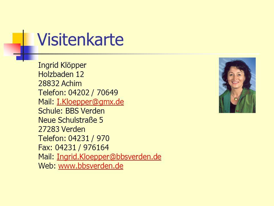 Visitenkarte Ingrid Klöpper Holzbaden 12 28832 Achim