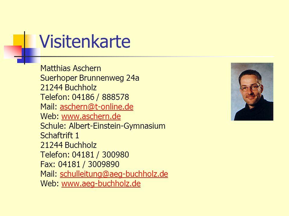 Visitenkarte Matthias Aschern Suerhoper Brunnenweg 24a 21244 Buchholz