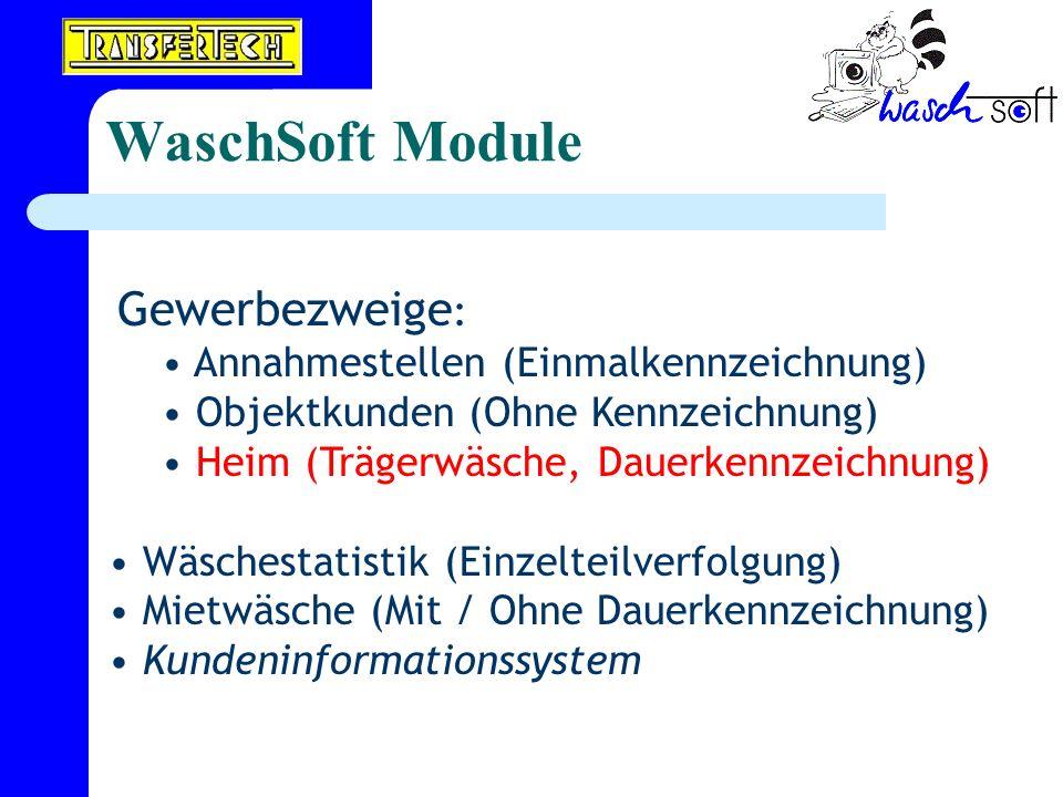 WaschSoft Module Annahmestellen (Einmalkennzeichnung)