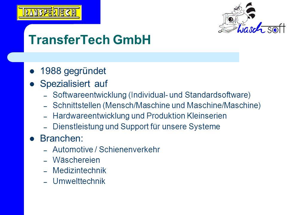 TransferTech GmbH 1988 gegründet Spezialisiert auf Branchen: