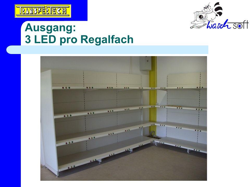 Ausgang: 3 LED pro Regalfach