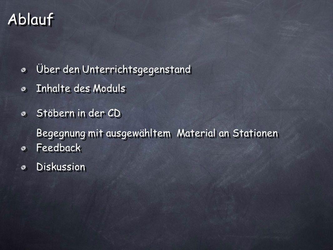 Ablauf Über den Unterrichtsgegenstand Inhalte des Moduls