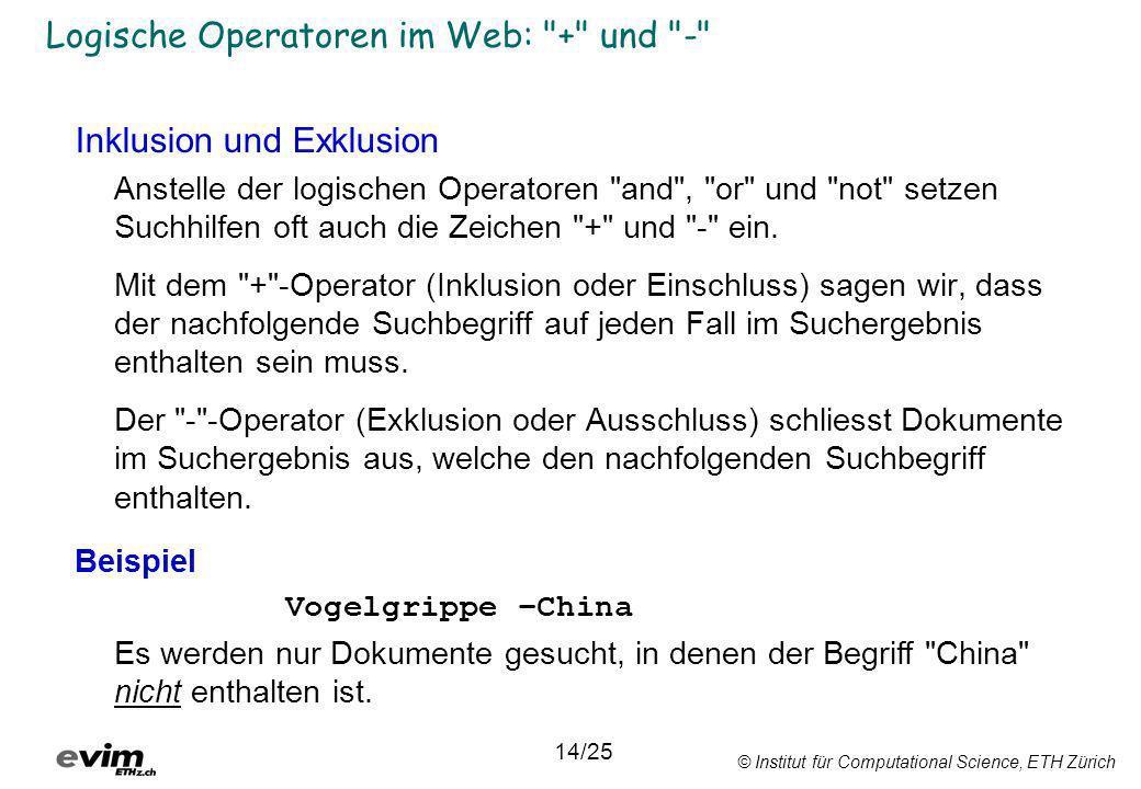 Logische Operatoren im Web: + und -