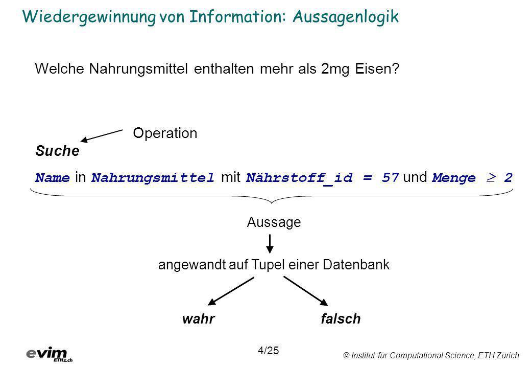Wiedergewinnung von Information: Aussagenlogik