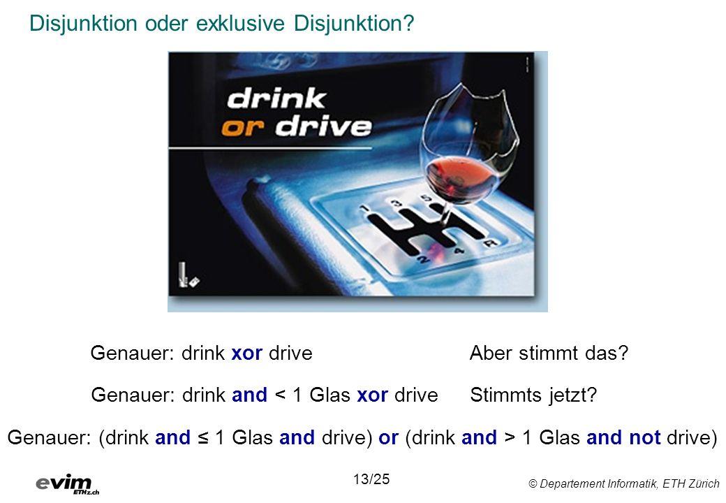 Disjunktion oder exklusive Disjunktion