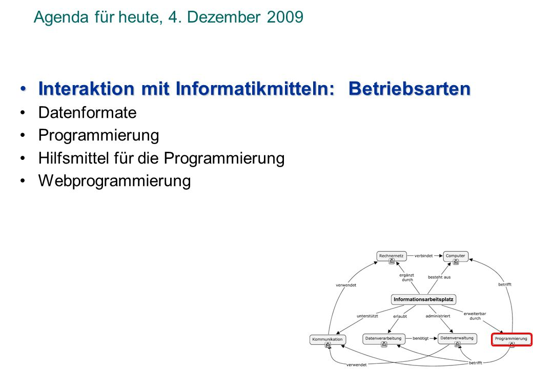 Agenda für heute, 4. Dezember 2009