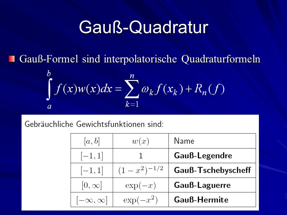 Gauß-Quadratur Gauß-Formel sind interpolatorische Quadraturformeln