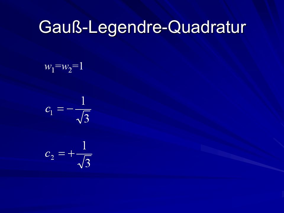 Gauß-Legendre-Quadratur