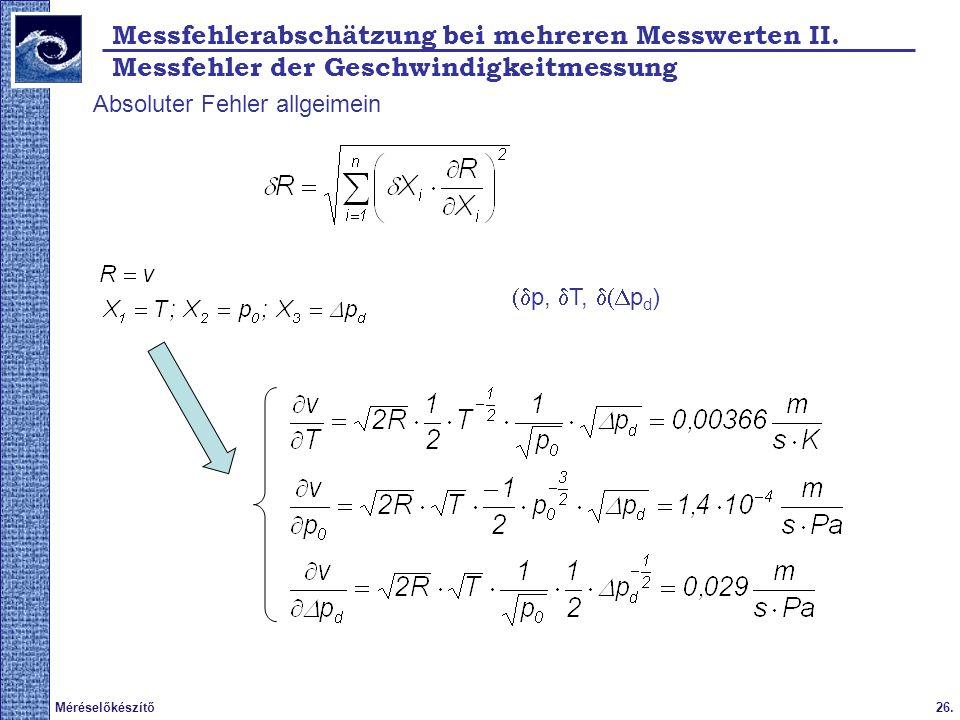 Messfehlerabschätzung bei mehreren Messwerten II.