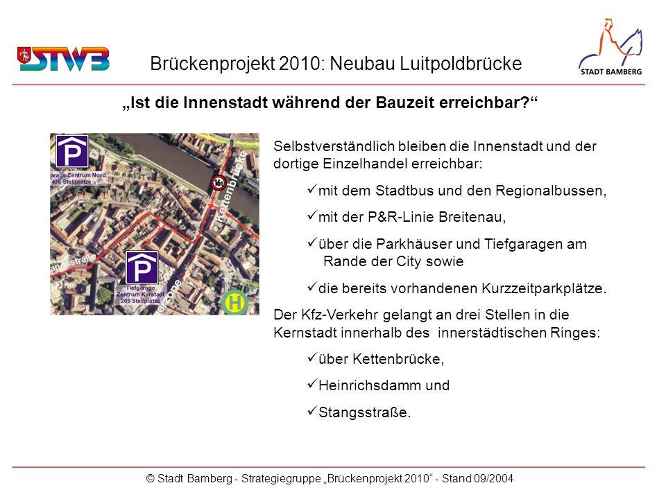 """""""Ist die Innenstadt während der Bauzeit erreichbar"""