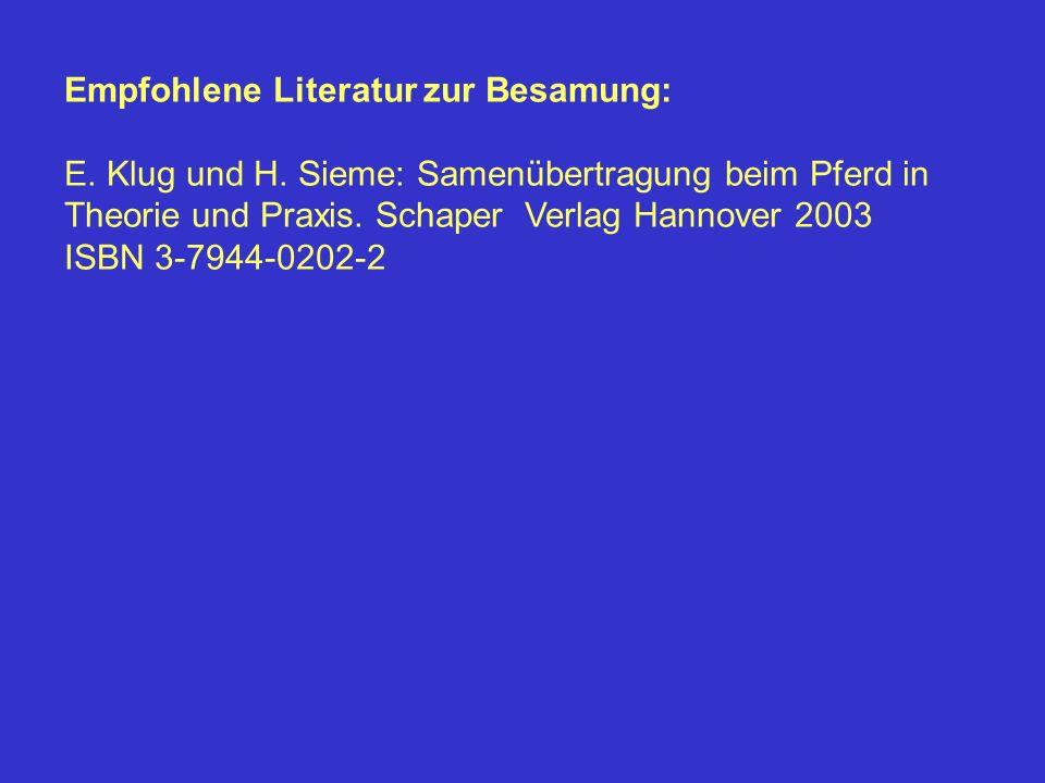 Empfohlene Literatur zur Besamung: