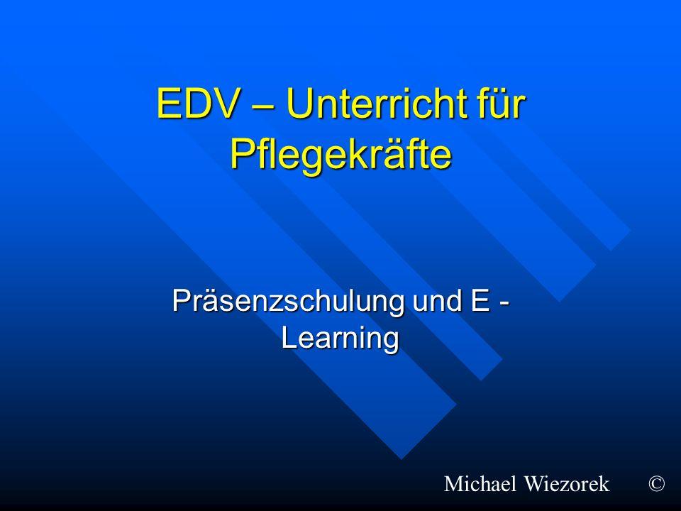 EDV – Unterricht für Pflegekräfte