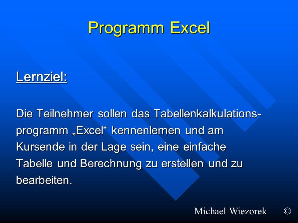 Programm Excel Lernziel: