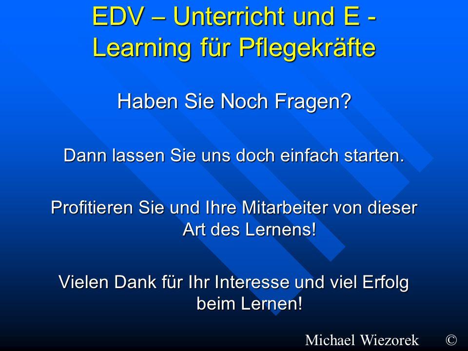 EDV – Unterricht und E - Learning für Pflegekräfte