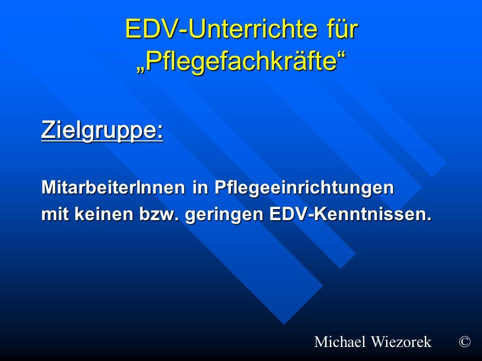 """EDV-Unterrichte für """"Pflegefachkräfte"""