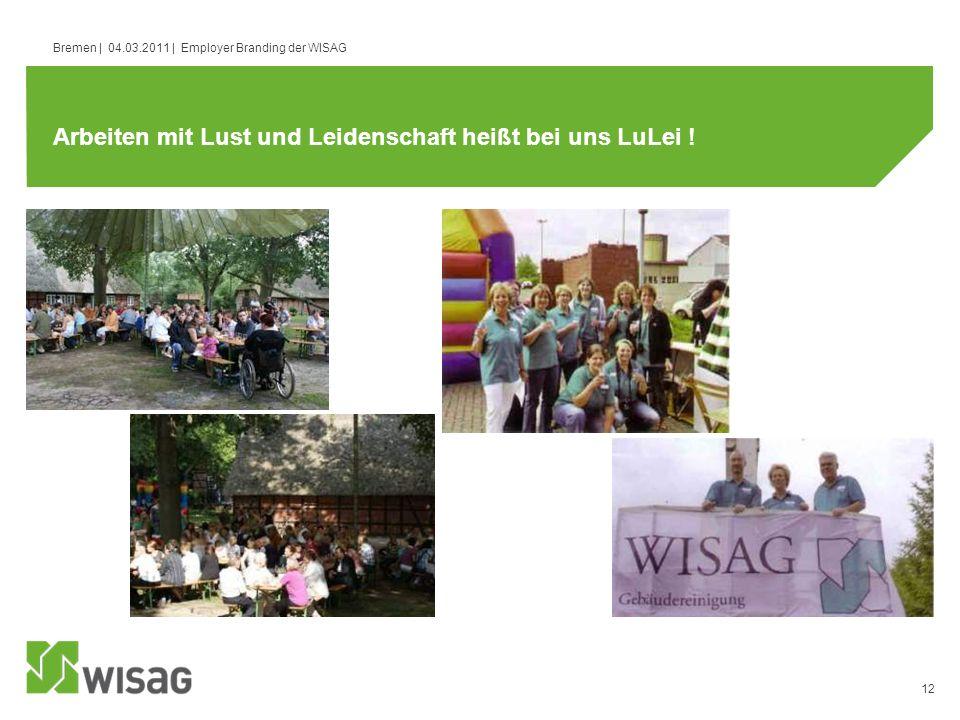 Arbeiten mit Lust und Leidenschaft heißt bei uns LuLei !
