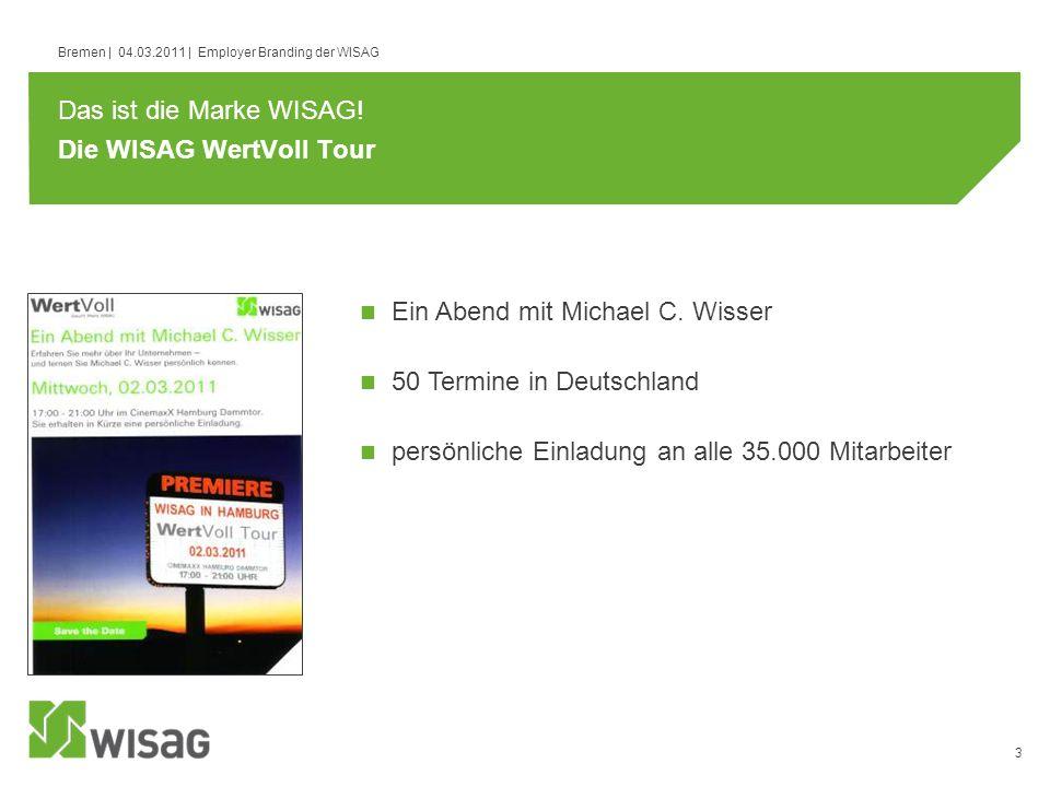 Die WISAG WertVoll Tour