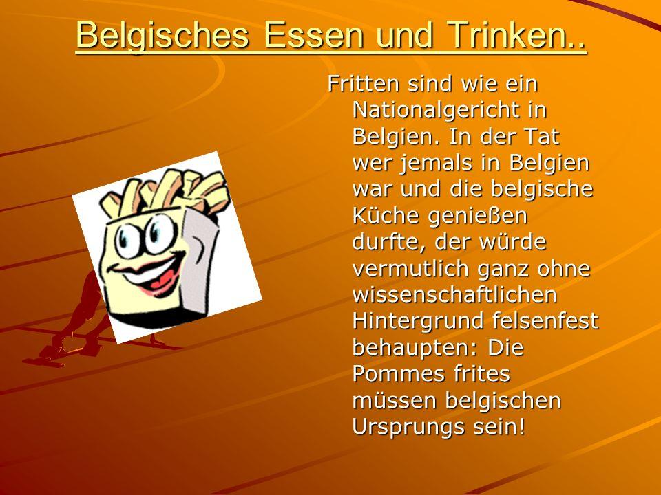 Belgisches Essen und Trinken..
