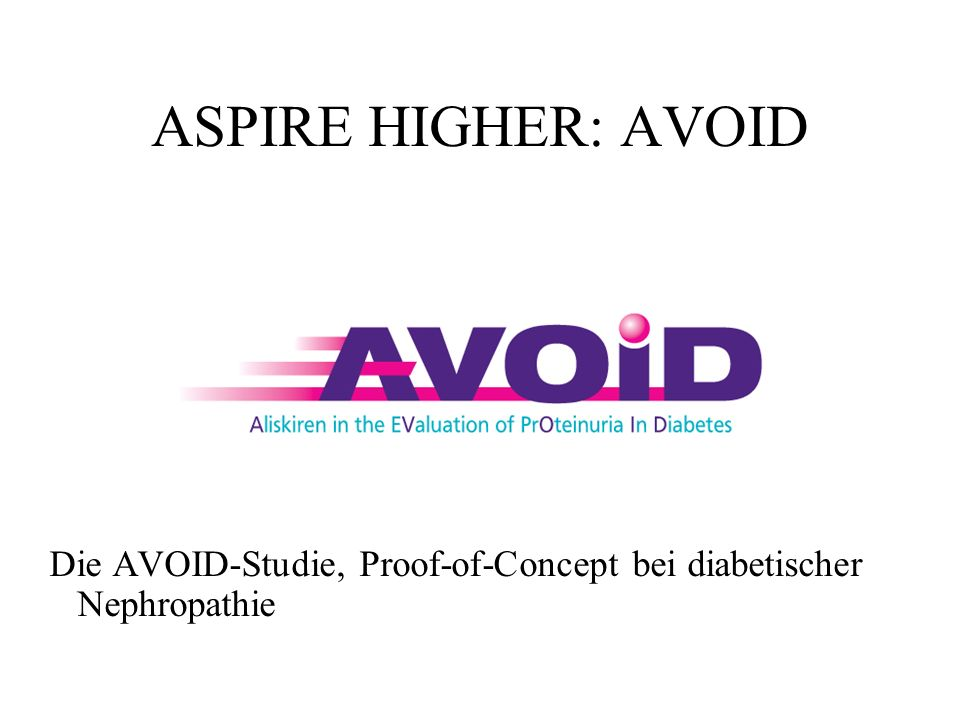 ASPIRE HIGHER: AVOID Die AVOID-Studie, Proof-of-Concept bei diabetischer Nephropathie