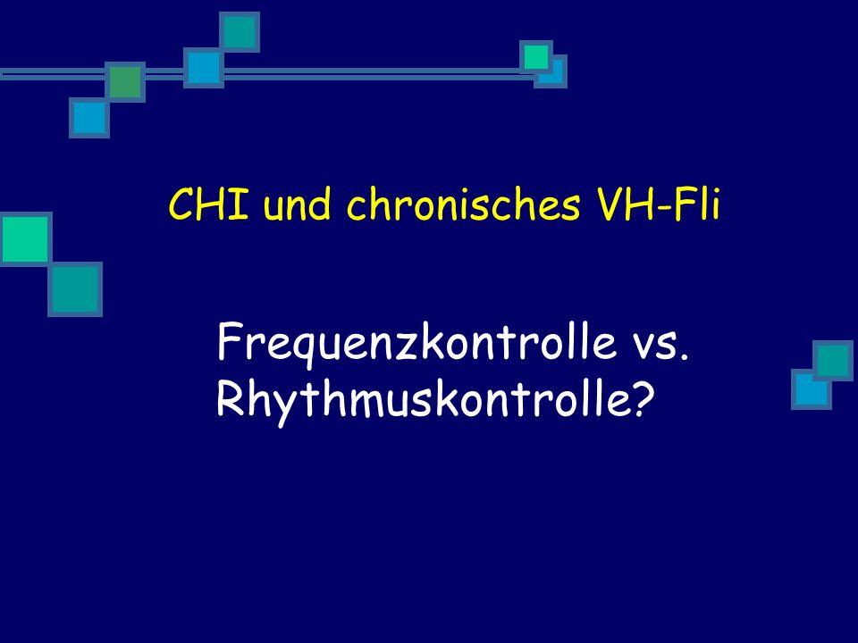 CHI und chronisches VH-Fli