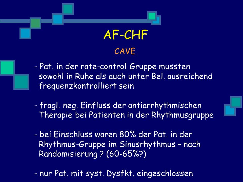 AF-CHF CAVE Pat. in der rate-control Gruppe mussten