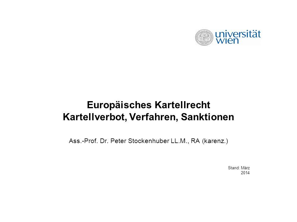 Europäisches Kartellrecht Kartellverbot, Verfahren, Sanktionen
