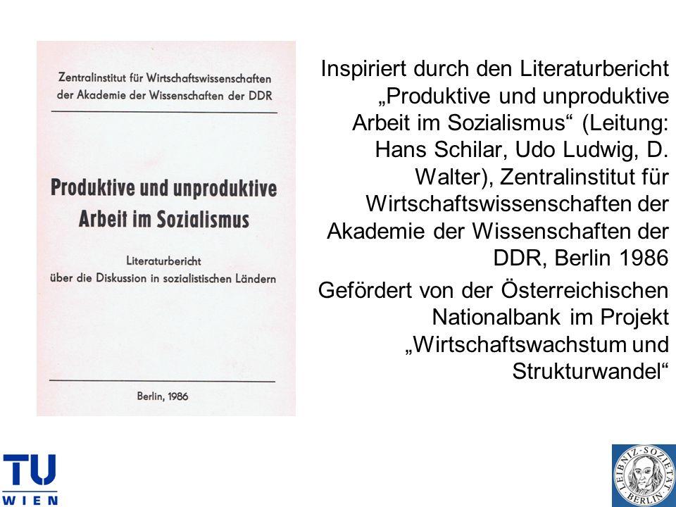 """Inspiriert durch den Literaturbericht """"Produktive und unproduktive Arbeit im Sozialismus (Leitung: Hans Schilar, Udo Ludwig, D."""