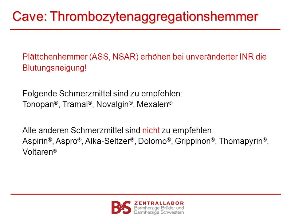 Cave: Thrombozytenaggregationshemmer