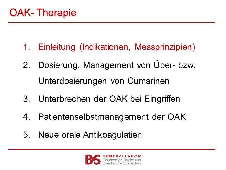 OAK- Therapie Einleitung (Indikationen, Messprinzipien)