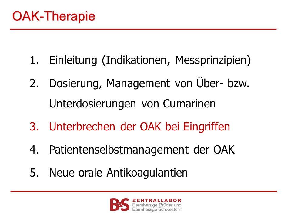 OAK-Therapie Einleitung (Indikationen, Messprinzipien)