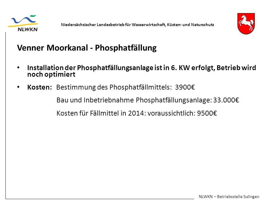 Venner Moorkanal - Phosphatfällung