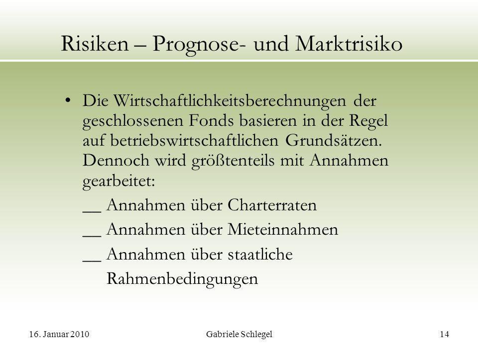 Risiken – Prognose- und Marktrisiko