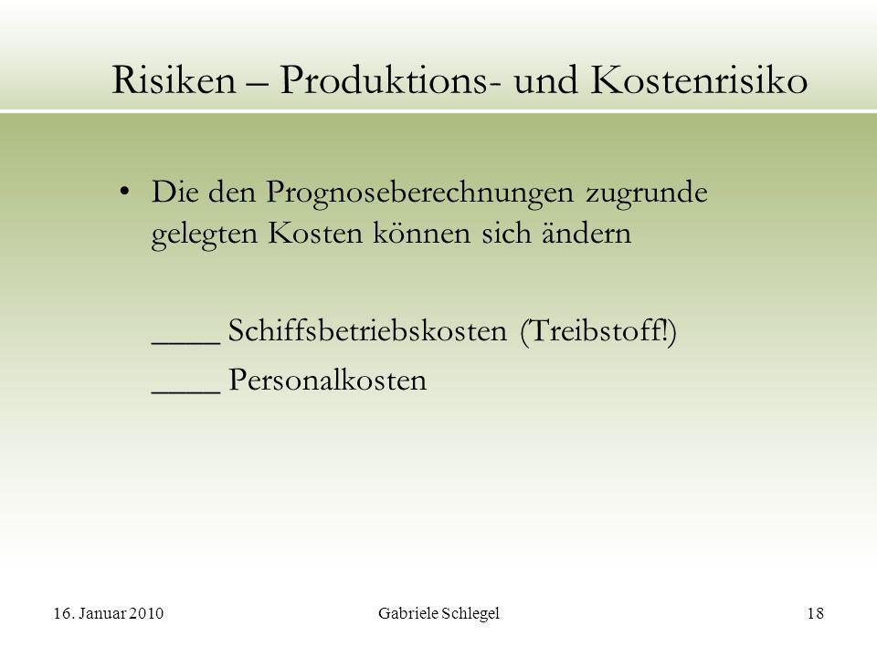 Risiken – Produktions- und Kostenrisiko