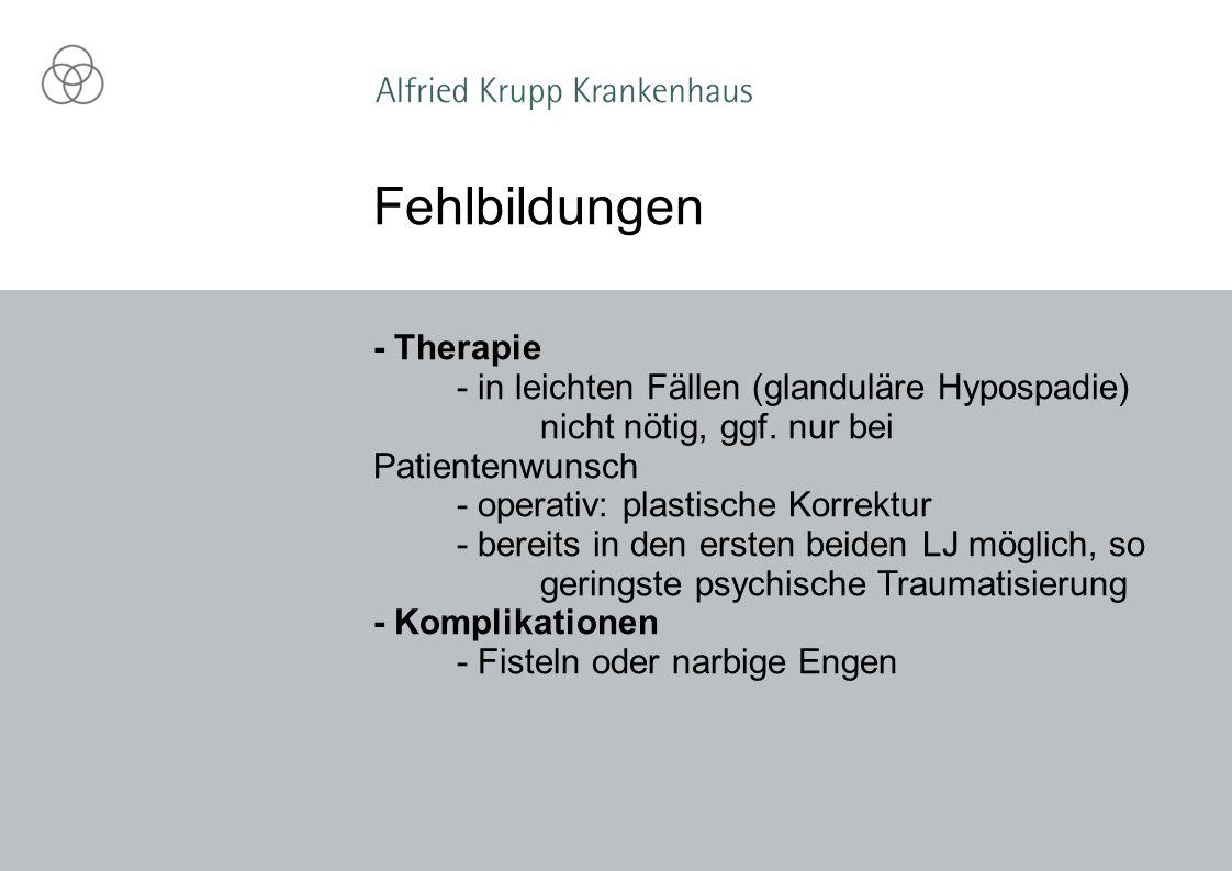 Fehlbildungen - Therapie