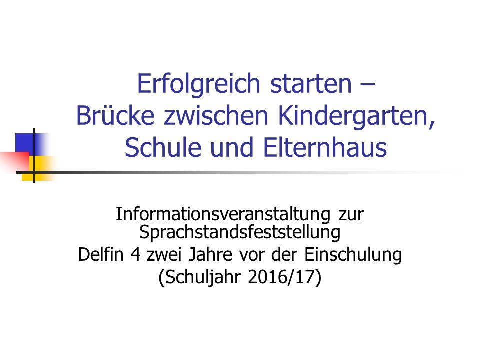 Erfolgreich starten – Brücke zwischen Kindergarten, Schule und Elternhaus