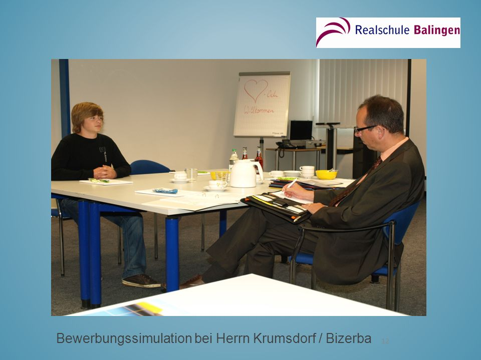 Bewerbungssimulation bei Herrn Krumsdorf / Bizerba