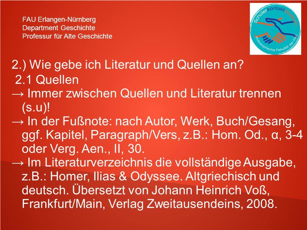 2.) Wie gebe ich Literatur und Quellen an 2.1 Quellen