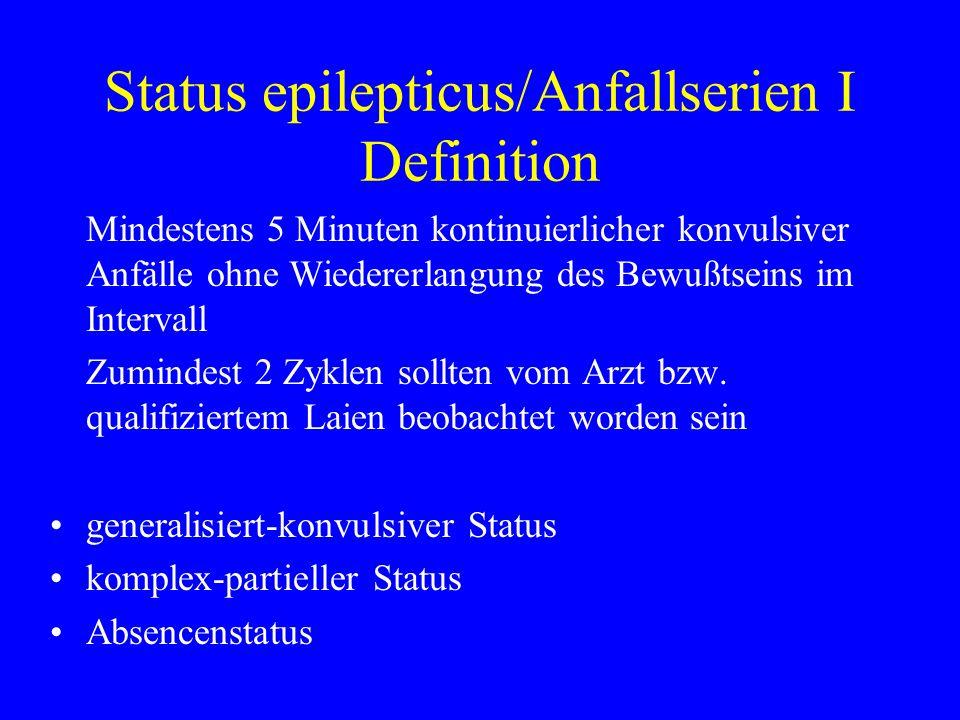 Status epilepticus/Anfallserien I Definition