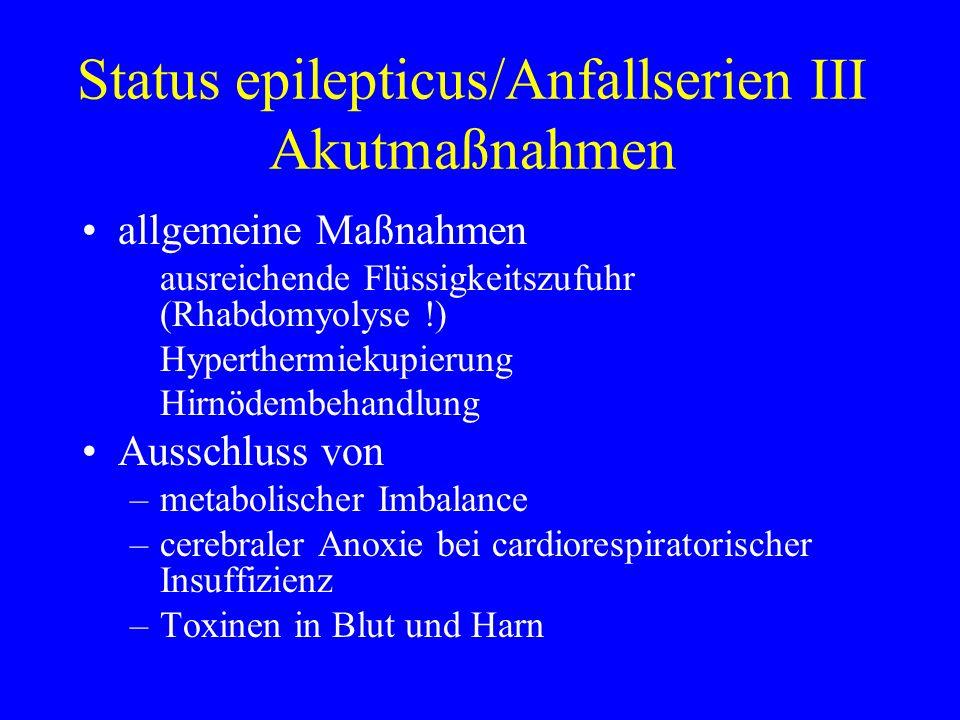 Status epilepticus/Anfallserien III Akutmaßnahmen