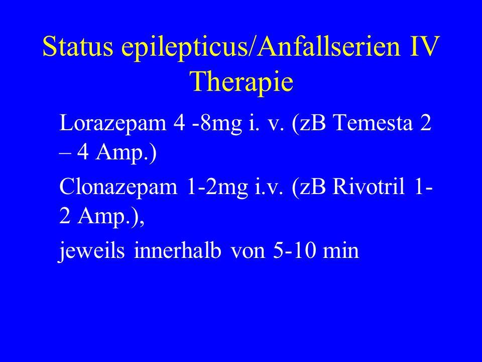 Status epilepticus/Anfallserien IV Therapie