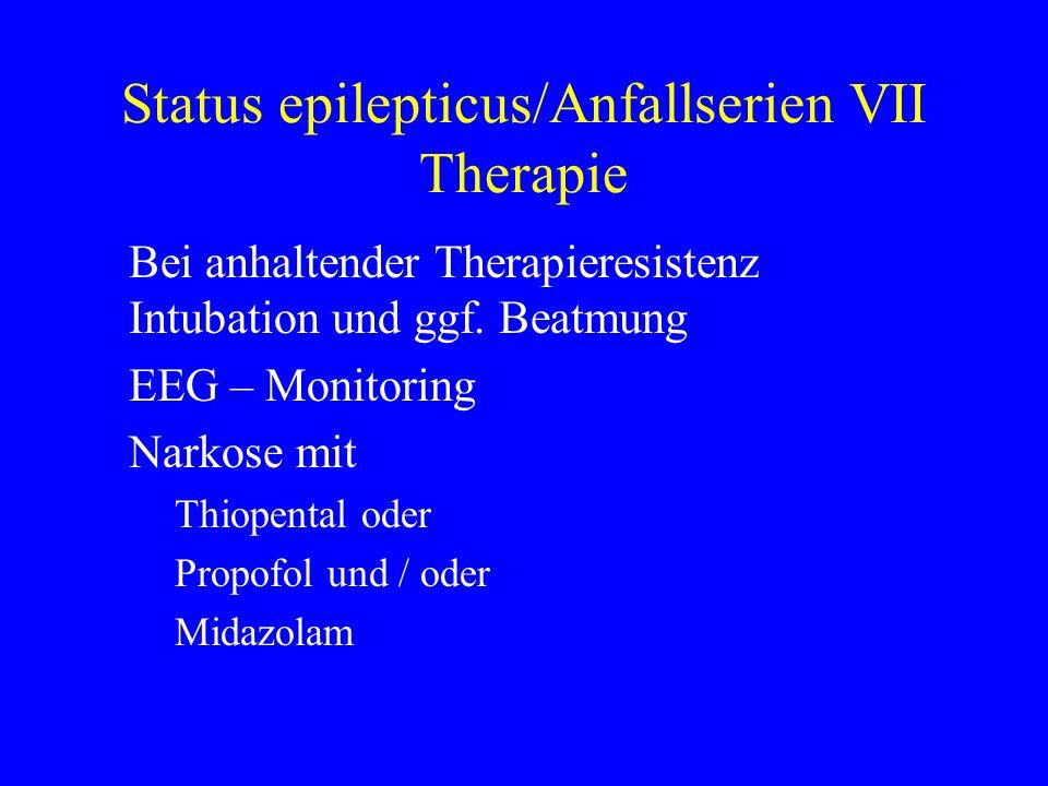 Status epilepticus/Anfallserien VII Therapie