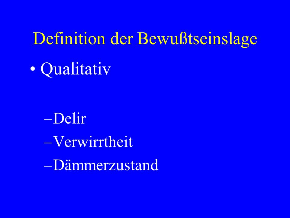 Definition der Bewußtseinslage
