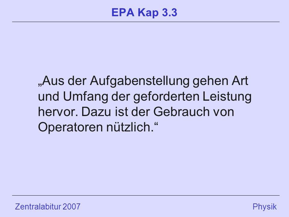 """EPA Kap 3.3 """"Aus der Aufgabenstellung gehen Art und Umfang der geforderten Leistung hervor. Dazu ist der Gebrauch von Operatoren nützlich."""