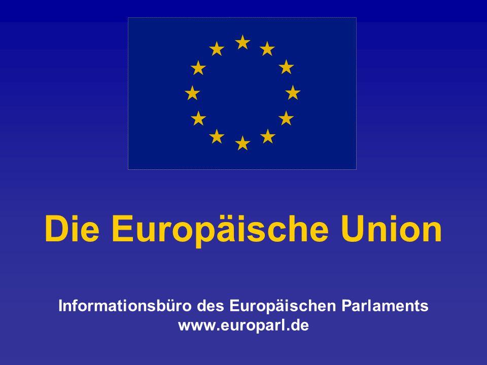 Informationsbüro des Europäischen Parlaments www.europarl.de