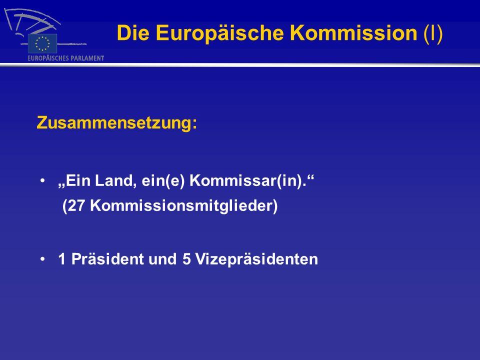 Die Europäische Kommission (I)