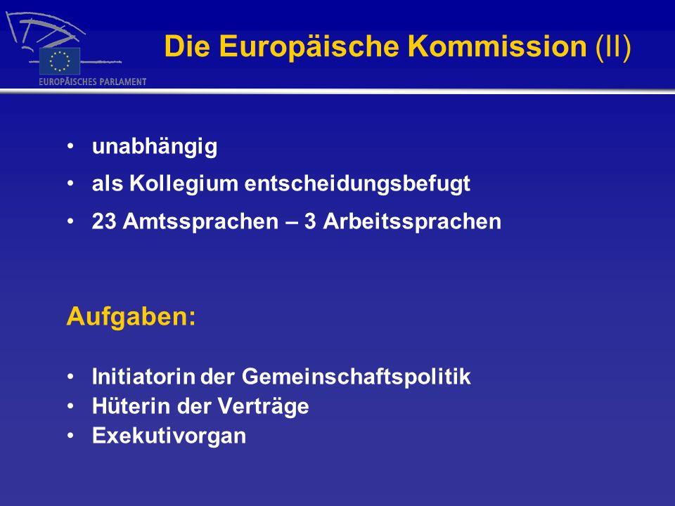 Die Europäische Kommission (II)