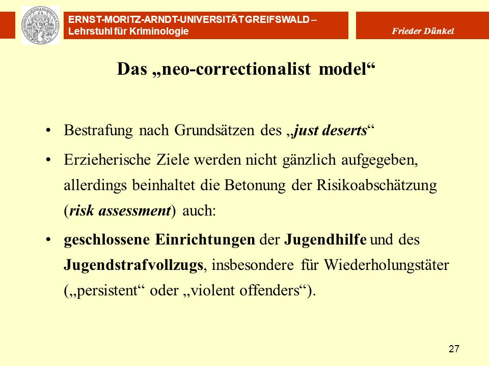 "Das ""neo-correctionalist model"