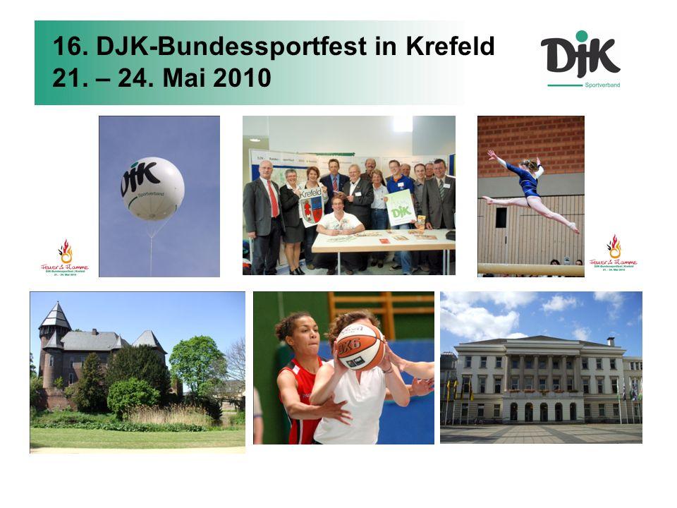 16. DJK-Bundessportfest in Krefeld 21. – 24. Mai 2010